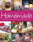 Homemade: 101 Beautiful and Useful Craft Projects You Can Make at Home Cover Image