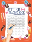 Letter Tracing Book for Kindergarten and Pre School Kids: Handwriting Practice Workbook Provide Guidance to your Cut Kids Easy Way To Tracing 26 Upper Cover Image