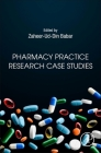 Pharmacy Practice Research Case Studies Cover Image