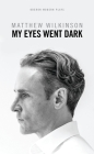 My Eyes Went Dark Cover Image
