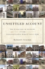 Unsettled Account: The Evolution of Banking in the Industrialized World Since 1800 (Princeton Economic History of the Western World #33) Cover Image