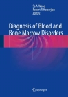 Diagnosis of Blood and Bone Marrow Disorders Cover Image