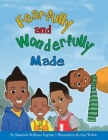 Fearfully and Wonderfully Made Cover Image