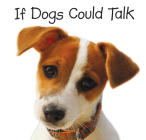 If Dogs Could Talk Cover Image