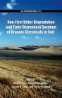 Non-First Order Degradation and Time-Dependent Sorption of Organic Chemicals in Soil (ACS Symposium) Cover Image
