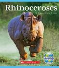 Rhinoceroses (Nature's Children) (Library Edition) Cover Image
