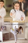 Guide to Taekwondo: A Step-by-Step Guide for Beginners: Gift Ideas for Holiday Cover Image