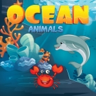 Ocean Animals for Kids: A Junior Scientist's Guide to Dolphins, Sharks, and Other Marine Life, A Nature Reference Book for Kids, Illustrated b Cover Image