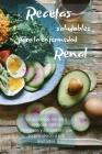 Recetas Saludables Para La Enfermedad Renal: La guía especial para preparar platos deliciosos y saludables que sorprenderán a sus invitados Cover Image