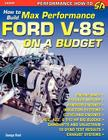 How to Build Max-Performance Ford V-8s on a Budget Cover Image