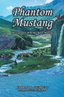 Phantom Mustang: The Legendary Wild Red Roan Mustang Cover Image