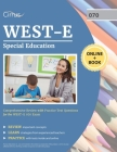 WEST-E Special Education Study Guide: Comprehensive Review with Practice Test Questions for the WEST-E 070 Exam Cover Image