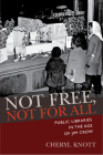 Not Free, Not for All: Public Libraries in the Age of Jim Crow (Studies in Print Culture and the History of the Book) Cover Image