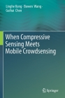 When Compressive Sensing Meets Mobile Crowdsensing Cover Image