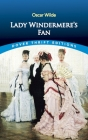 Lady Windermere's Fan (Dover Thrift Editions) Cover Image
