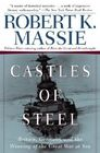 Castles of Steel: Britain, Germany, and the Winning of the Great War at Sea Cover Image