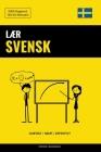 Lær Svensk - Hurtigt / Nemt / Effektivt: 2000 Nøgleord Cover Image