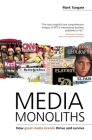 Media Monoliths: How Great Media Brands Thrive and Survive Cover Image