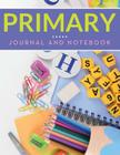 Primary Journal And Notebook Cover Image
