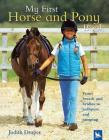 My First Horse and Pony Book: From Breeds and Bridles to Jophpurs and Jumping Cover Image