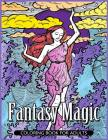 Fantasy Magic Coloring Book for Adults: Magical Fantasy Adult Coloring Book Cover Image
