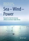 Sea - Wind - Power: Research at the First German Offshore Wind Farm Alpha Ventus Cover Image