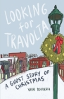 Looking for Travolta: A Ghost Story for Christmas Cover Image