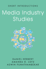 Media Industry Studies (Short Introductions) Cover Image