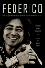 Federico: One Man's Remarkable Journey from Tututepec to L.A. Cover Image