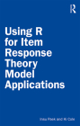 Using R for Item Response Theory Model Applications Cover Image
