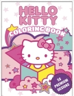Hello Kitty Coloring Book: Great Coloring Book For Kids and Adults - Hello Kitty Coloring Book With High Quality Images For All Ages Cover Image