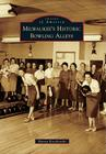 Milwaukee's Historic Bowling Alleys (Images of America (Arcadia Publishing)) Cover Image