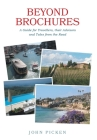 Beyond Brochures: A Guide for Travellers, their Advisors and Tales from the Road Cover Image