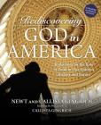 Rediscovering God in America: Reflections on the Role of Faith in Our Nation's History and Future Cover Image