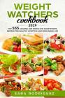 Weight Watchers Cookbook 2019: Top 555 Amazing and Simple WW Smartpoints Recipes for Healthy Lifestyle and Prolonged Life Cover Image