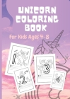 Unicorn Coloring Book For Kids Ages 4-8: A Fun Kid Workbook Game For Learning, Coloring, Line for exercising numbers writing From 1 to 20, Activity Bo Cover Image