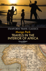 Travels in the Interior of Africa (Stanfords Travel Classics) Cover Image