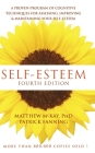 Self-Esteem: A Proven Program of Cognitive Techniques for Assessing, Improving, and Maintaining Your Self-Esteem Cover Image