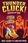 Thundercluck! Chicken of Thor: Recipe for Revenge Cover Image