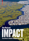Impact: The Effect of Climate Change on Coastlines Cover Image