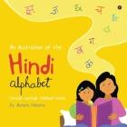 An Illustration of the Hindi Alphabet: Through Nostalgic Childhood Stories Cover Image