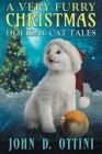 A Very Furry Christmas: Holiday Cat Tales Cover Image