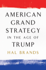 American Grand Strategy in the Age of Trump Cover Image