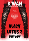 Black Lotus 2: The Vow Cover Image