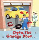 Open the Garage Door (Lift-the-Flap) Cover Image