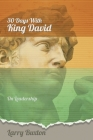 Thirty Days With King David: On Leadership Cover Image
