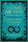 The Dark Archive (The Invisible Library Novel #7) Cover Image