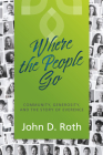 Where the People Go: Community, Generosity, and the Story of Everence Cover Image