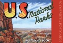 U.S. National Parks Postcard Book: 30 Oversized Postcards Cover Image