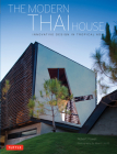 Modern Thai House: Innovative Designs in Tropical Asia Cover Image